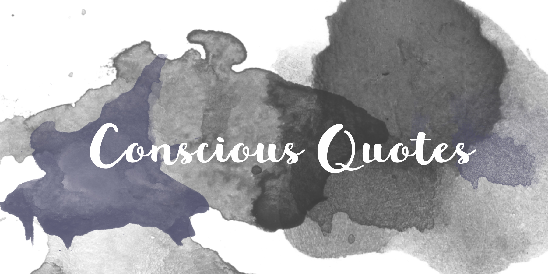 Conscious Quotes Beauteous Conscious Quotes To Pin  Sutton And Grove